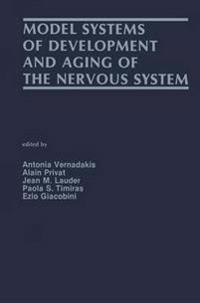 Model Systems of Development and Aging of the Nervous System