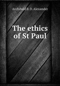 The Ethics of St Paul