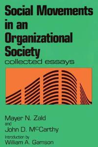 Social Movements in an Organizational Society
