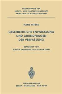 Geschichtliche Entwicklung Und Grundfragen Der Verfassung