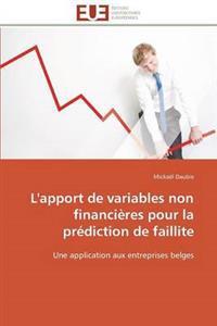 L'Apport de Variables Non Financi�res Pour La Pr�diction de Faillite