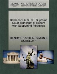 Behrens V. U S U.S. Supreme Court Transcript of Record with Supporting Pleadings