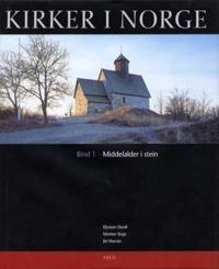 Kirker i Norge. Bd. 1