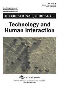International Journal of Technology and Human Interaction, Vol 6 ISS 4