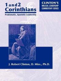 1 And 2 Corinthians  Problematic Apostolic Leadership