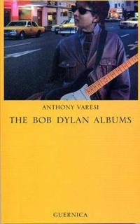 The Bob Dylan Albums
