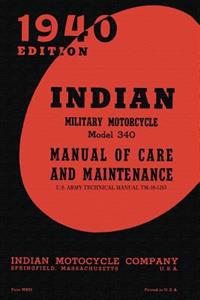 Indian Military Motorcycle Model 340 Manual of Care and Maintenance