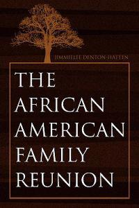 The African-american Family Reunion