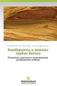 Kimberlity I Almazy Trubki Katoka