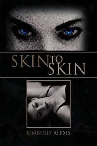 Skin to Skin