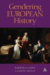 Gendering European History, 1780-1920