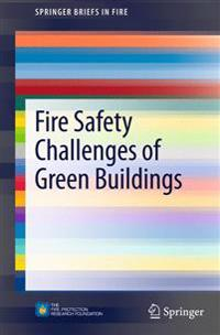 Fire Safety Challenges of Green Buildings