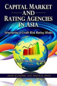 Capital Market and Rating Agencies in Asia