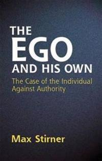The Ego And His Own