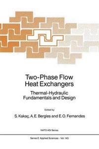 Two-Phase Flow Heat Exchangers