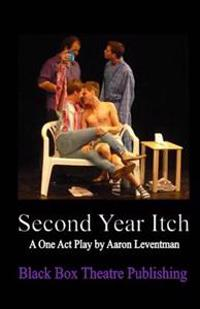 Second Year Itch: A Play in One Act