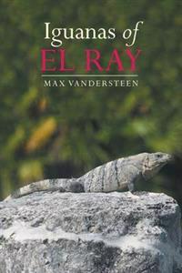 Iguanas of El Ray