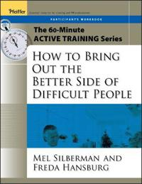 How to Bring Out the Better Side of Difficult People