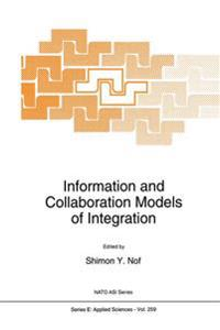 Information and Collaboration Models of Integration