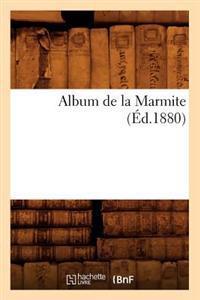 Album de la Marmite (�d.1880)