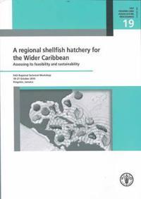 Regional Shellfish Hatchery for the Wider Caribbean