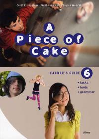 A piece of cake 6-Learner's guide