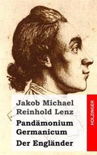 Pandamonium Germanicum / Der Englander