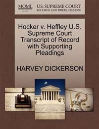 Hocker V. Heffley U.S. Supreme Court Transcript of Record with Supporting Pleadings