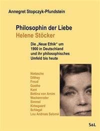 Philosophin Der Liebe - Helene St Cker