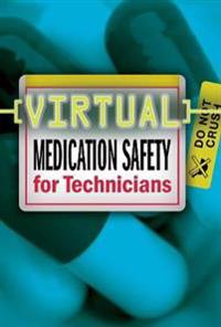 Virtual Medication Safety for Technicians