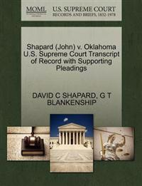 Shapard (John) V. Oklahoma U.S. Supreme Court Transcript of Record with Supporting Pleadings