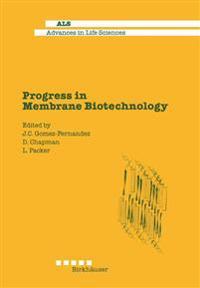 Progress in Membrane Biotechnology