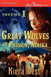 Great Wolves of Passion, Alaska