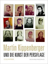 Martin Kippenberger und die Kunst der Persiflage