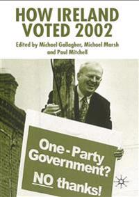 How Ireland Voted 2002