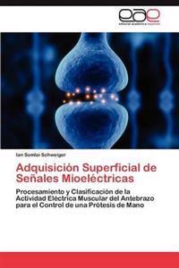 Adquisicion Superficial de Senales Mioelectricas