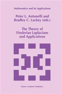 The Theory of Finslerian Laplacians and Applications