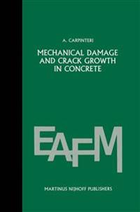 Mechanical damage and crack growth in concrete