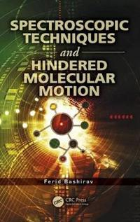 Spectroscopic Techniques and Hindered Molecular Motion