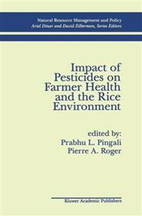 Impact of Pesticides on Farmer Health and the Rice Environment
