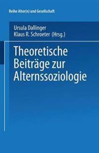 Theoretische Beiträge Zur Alternssoziologie