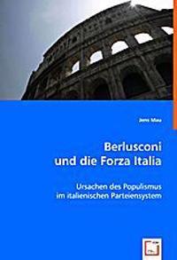 Berlusconi und die Forza Italia