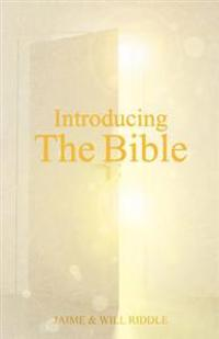 Introducing the Bible