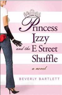 Princess Izzy and the E Street Shuffle