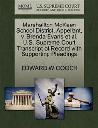 Marshallton McKean School District, Appellant, V. Brenda Evans et al. U.S. Supreme Court Transcript of Record with Supporting Pleadings