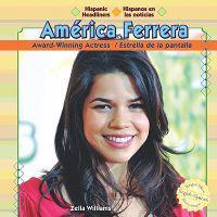 America Ferrera: Award-Winning Actress/Estrella de La Pantalla