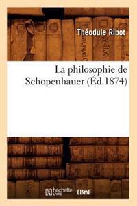 La Philosophie de Schopenhauer (Ed.1874)