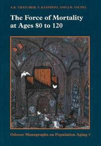 The Force of Mortality at Ages 80 to 120