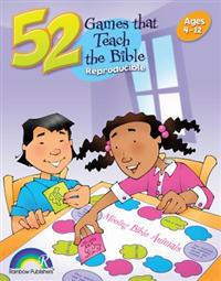 52 Games That Teach the Bible: Ages 3-12