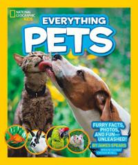 National Geographic Kids Everything Pets  Furry Facts  Photos  and Fun-Unleashed  - James Spears - böcker (9781426313622)     Bokhandel